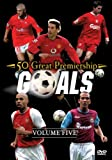 50 Great Premiership Goals - Vol. 5 [DVD]