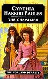 The Chevalier (Morland Dynasty) (0316910791) by Harrod-Eagles, Cynthia