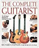 The Complete Guitarist (1564587118) by Chapman, Richard