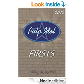 Pulp Idol - Firsts 2012