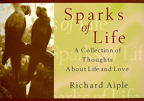 Image for Sparks of Life : A Collection of Thoughts and Photographs