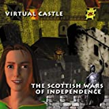 Virtual Castle/The Scottish Wars of Independence (Scottish history)