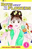 Boys Over Flowers, Vol. 5: Hana Yori Dango (Boys Over Flowers: Hana Yori Dango) (159116141X) by Yoko Kamio