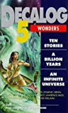 Decalog 5: Wonders : Ten Stories a Billon Years an Infinite Universe (New Adventures) (0426205154) by Mortimore, Jim