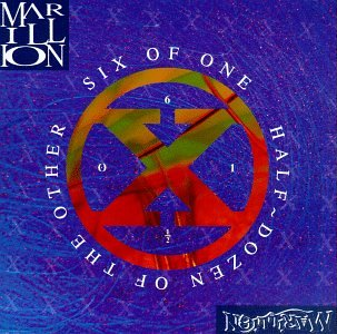 Marillion - Six Of One, Half-Dozen Of The - Zortam Music