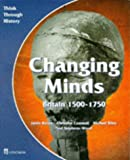 img - for Changing Minds Britain 1500-1750: Pupil's Book (Think Through History) book / textbook / text book