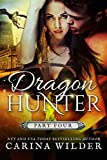 Dragon Hunter Book Four (Dragon Hunter Chronicles 4) (English Edition)
