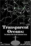 Transparent Oceans: The Defeat of the Soviet Submarine Force