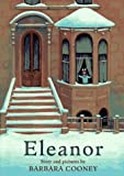 Eleanor (0670861596) by Cooney, Barbara