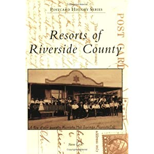 Resorts of Riverside County   (CA)  (Postcard History Series)