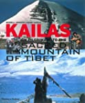 Kailas: On Pilgrimage to the Sacred M...