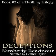 Deceptions: The Mystical Encounter Series, Book 2 Audiobook by Kimberly Readnour Narrated by Heather Taylor