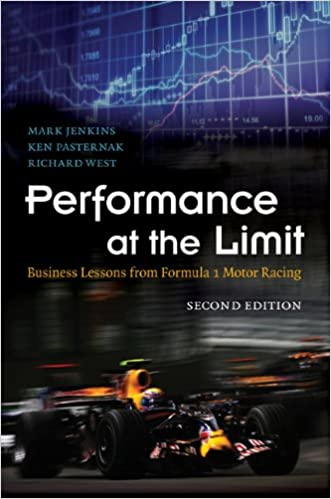 Performance at the Limit: Business Lessons from Formula 1 Motor Racing