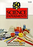 img - for 50 Nifty Science Experiments book / textbook / text book