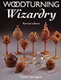 By David Springett Woodturning Wizardry (2nd Second Edition) [Paperback]