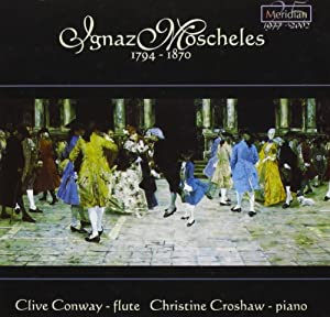 MOSCHELES: MUSIC FOR FLUTE & P