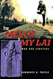 img - for From Melos to My Lai: A Study in Violence, Culture and Social Survival book / textbook / text book