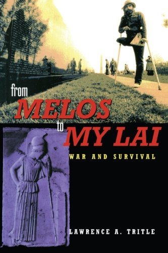 Amazon.com: From Melos to My Lai: A Study in Violence, Culture and Social Survival (9780415217576): Lawrence A. Tritle: Books