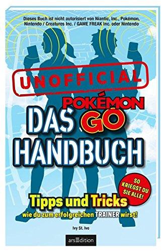 das-pokemon-go-handbuch-tipps-und-tricks-wie-du-zum-erfolgreichen-trainer-wirst