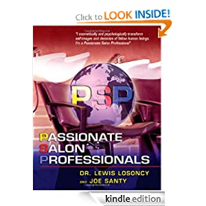 Passionate Salon Professionals (PSP) Dr. Lewis Losoncy and Joe Santy