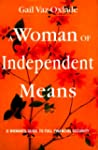 A woman of independent means: A woman...