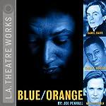 Blue/Orange   Joe Penhall