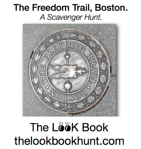 The Freedom Trail, Boston (The Look Book)