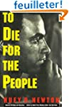 To Die for the People: The Writings o...
