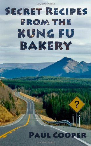 Secret Recipes From The Kung Fu Bakery