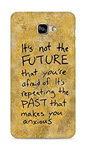 AMEZ its not the future that you are afraid of past Back Cover For Samsung Galaxy A9