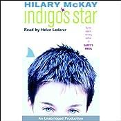 Indigo's Star | [Hilary McKay]