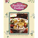 Classic Peranakan Cooking: Recipes from the Straits Chinese Kitchenby Marshall Cavendish