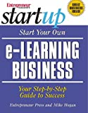Start your own e-learning business :  your step-by-step guide to success /
