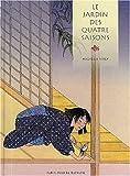 Le Jardin Des Quatre Saisons (French Edition) (2226143300) by Nikly, Michelle