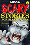 img - for Mega Scary Stories for Sleep 7 (Scary Stories for Sleep-Overs) book / textbook / text book