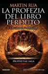 La profezia del libro perduto (Prophe...
