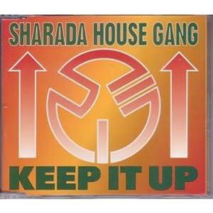 Sharada house gang keep it up cd uk media 1995 amazon for House music 1995