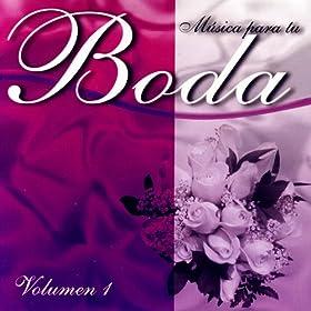 Musica Para Tu Boda; Volumen 1