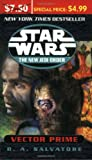 Star Wars: The New Jedi Order: Vector Prime (0345479335) by Salvatore, R.A.
