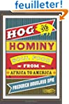Hog and Hominy - Soul Food from Afric...