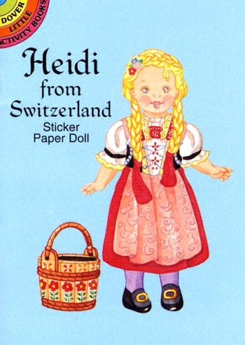 Heidi from Switzerland Sticker Paper Doll (Dover Little Activity Books Paper Dolls)