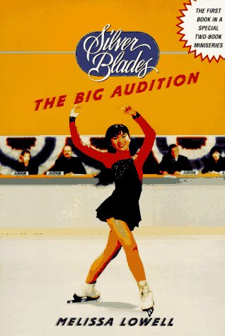 Image for The Big Audition (Silver Blades)