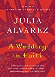 A Wedding in Haiti (Shannon Ravenel Books)