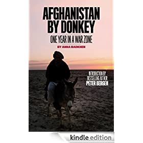 Afghanistan by Donkey: A Year in a War Zone