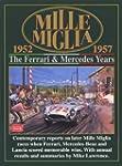 Mille Miglia 1952-1957: The Ferrari a...