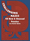 Challenging Mazes: 48 New & Unusual Puzzles (Dover Childrens Activity Books)
