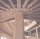 echange, troc Richard Weston - Formes et matériaux dans l'architecture