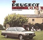 La Peugeot 604 de mon p�re