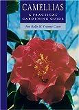 518BWicMnCL. SL160  Camellias: A Practical Gardening Guide (Practical Gardening Guides)