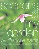 Seasons of My Garden